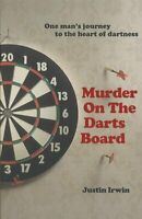 Murder on the Darts Board, Paperback by Irwin, Justin, Brand New, Free shippi...