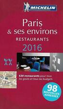 GUIDE MICHELIN / PARIS ET SES ENVIRONS RESTAURANTS 2016 + 630 RESTAURANTS - NEUF