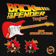 TANGENT Back To The Fender CD NEW .cp