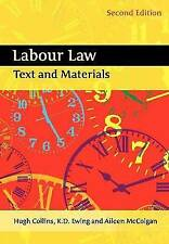 Labour Law: Text and Materials by Aileen McColgan, Hugh Collins, K. D. Ewing...