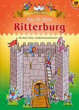 Bau dir deine Ritterburg! - Bastelbuch mit Burg und vielen Figuren / Rittern