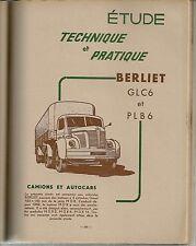 REVUE TECHNIQUE AUTOMOBILE 132 1957 CAMIONS AUTOCARS BERLIET GLC6 PLB6 WILSON