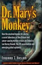 Dr. Mary's Monkey: How the Unsolved Murder of a Doctor, a Secret Laboratory in N
