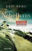 Das Nebelhaus von Eric Berg (2015, Taschenbuch)