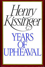 Years of Upheaval by Henry Kissinger-Signed Edition-1982