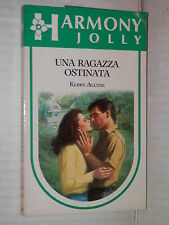 UNA RAGAZZA OSTINATA Kerry Allyne Harlequin Mondadori 1987 harmony jolly 379 di