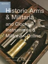 Skinner Historic Arms Militaria Clocks Instruments Auction Catalog April 2014