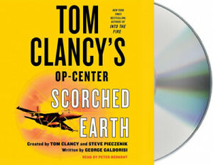 Tom Clancy's Op-Center: Scorched Earth (Tom Clancy's Op-Center) [Audio]
