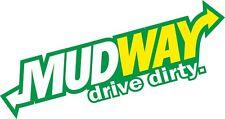 Funny Parody MUDWAY Drive Dirty Slogan car sticker Design For 4x4 Discovery etc
