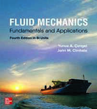 Fluid Mechanics: Fundamentals and Applications by Cengel 4th Edition in SI Units