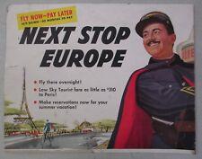 VINTAGE SKY TOURIST TRAVEL POSTER NEXT STOP EUROPE PARIS FRANCE ADVERTISEMENT