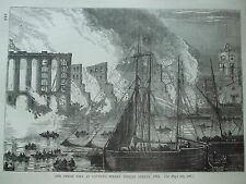 ANTIQUE PRINT C1875 THE GREAT FIRE AT COTTON'S WHARF TOOLEY STREET ENGRAVING ART