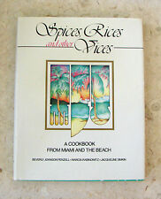 SPICES RICES AND OTHER VICES COOKBOOK FROM MIAMI AND THE BEACH COOK BOOK PENZELL