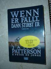 Wenn er fällt, dann stirbt er von James Patterson & Peter de Jonge