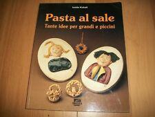 ISOLDE KISKALT-PASTA AL SALE-TANTE IDEE PER GRANDI E PICCINI-IL MOSAICO-1998-1aE