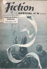 Revue Fiction Spécial n°6 (132 bis) - Science-fiction italienne - 1964 -Bon état