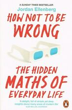 How Not To Be Wrong by Jordan Ellenberg NEW