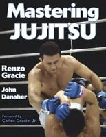 Martial arts bookkodoka judothe essential guide byits founder mastering jujitsu by john danaher and renzo gracie 2003 paperback mma fandeluxe Image collections