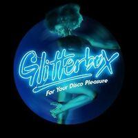 Glitterbox - For Your Disco Pleasure [CD]