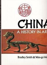 China: A History in Art by Bradley Smith, Wan-go Weng