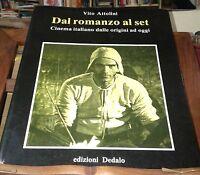 DAL ROMANZO AL SET CINEMA ITALIANO DALLE ORIGINI A OGGI DEDALO 1988