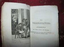 Commedie di Carlo Goldoni 1829 La Villeggiatura - Il Sior Todero Brontolon