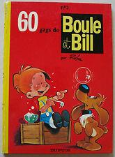 Boule & Bill n° 3 60 gags de Boule et Bill ROBA éd Dupuis rééd dos rond 1972