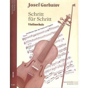 Schritt für Schritt: Violinschule für Violine - Gorbatov Josef