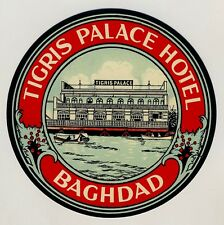 Tigris Palace Hotel BAGHDAD Iraq Irak * Old Luggage Label Kofferaufkleber