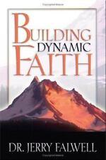 Building Dynamic Faith by Jerry Falwell (2005, Hardcover)