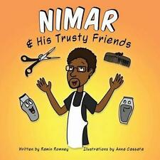 Nimar and His Trusty Friends by Ramin Romney (Paperback / softback, 2016)