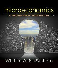 Microeconomics : A Contemporary Introduction by William A. McEachern (2016,...