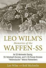 Memories of the Waffen-SS: Leo Wilm's Memories of the Waffen-SS