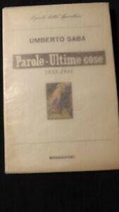 Umberto Saba: Parole Ultime cose Lo specchio Mondadori, 1961