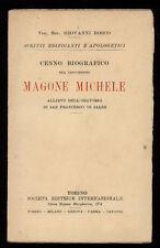 BOSCO GIOVANNI CENNO BIOGRAFICO SUL GIOVINETTO MAGONE MICHELE SEI 1925 SALESIANI