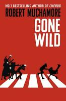 Gone Wild: Book 3 (Rock War), Muchamore, Robert, Used Excellent Book