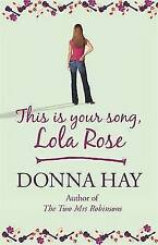 This is Your Song, Lola Rose,Hay, Donna,New Book mon0000092804