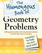 The Humongous Book of Geometry Problems [Humongous Books]