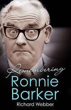 Remembering Ronnie Barker,Webber, Richard,New Book mon0000055133