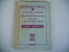 DRAME ALGERIEN ET DECADENCE FRANCAISE réponse à R. ARON 1957