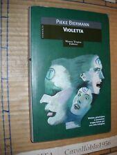 LIBRO - VIOLETTA - P. BIERMANN - TROPEA 1999 - NUOVO MA