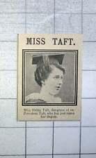 1915 Miss Helen Taft Has Just Taken Her Degree