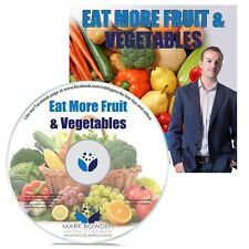 Eat More Fruit & Vegetables Hypnosis CD + FREE MP3 VERSION improve your health