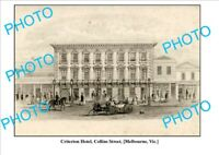 8x6 PHOTO OF OLD CRITERION HOTEL COLLINS St MELBOURNE