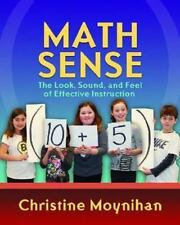 Math Sense: The Look, Sound, and Feel of Effective Math Instruction by Chris