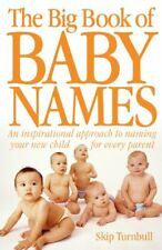 The Big Book of Baby Names: Every Parent's Inspirational Guide ..9781848372979