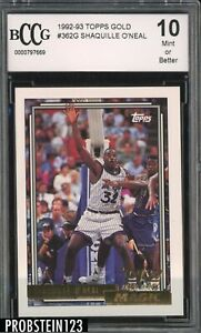 1992-93 Topps Gold #362 Shaquille O'Neal Magic RC Rookie HOF BCCG 10