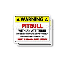Pitbull Warning Decal Attitude Guard Dog Pit Bull Bumper 2 pack Stickers mka