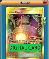 Giant Hearth - 263/236 Full Art Secret Rare PTCGO Online Digital Card