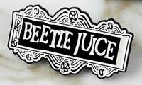 BEETLE JUICE Tim Burton Movie Theme Pin Badge Brooch UK
